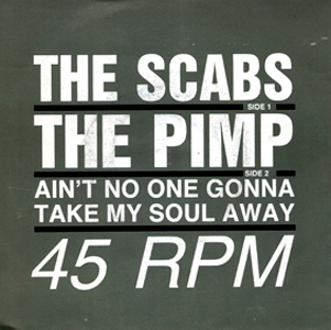 The Scabs - The Pimp